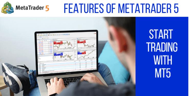 Features of MetaTrader 5